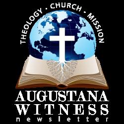 Augustana Witness Newsletter